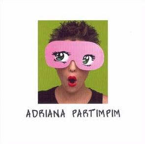 2004 Adriana Partimpim