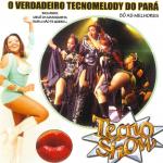 2009 O Verdadeiro Tecnomelody do Pará - Só as Melhores