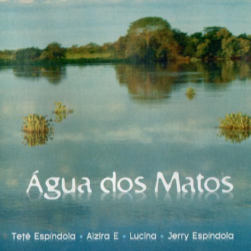 """Em """"Água dos Matos"""" (2015), com Alzira E, Lucina e Jerry Espíndola, povos de beira-rio, olhos de jacaré, vagalumes, danças de camalotes..."""
