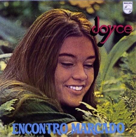 """Em """"Encontro Marcado"""", de 1969, as asas da compositora começavam a ser cortadas: só quatro das 11 faixas tinham a assinatura de Joyce"""