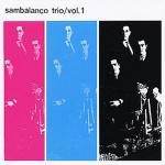 """Sambalanço Trio/ Vol. 1"", 1964"